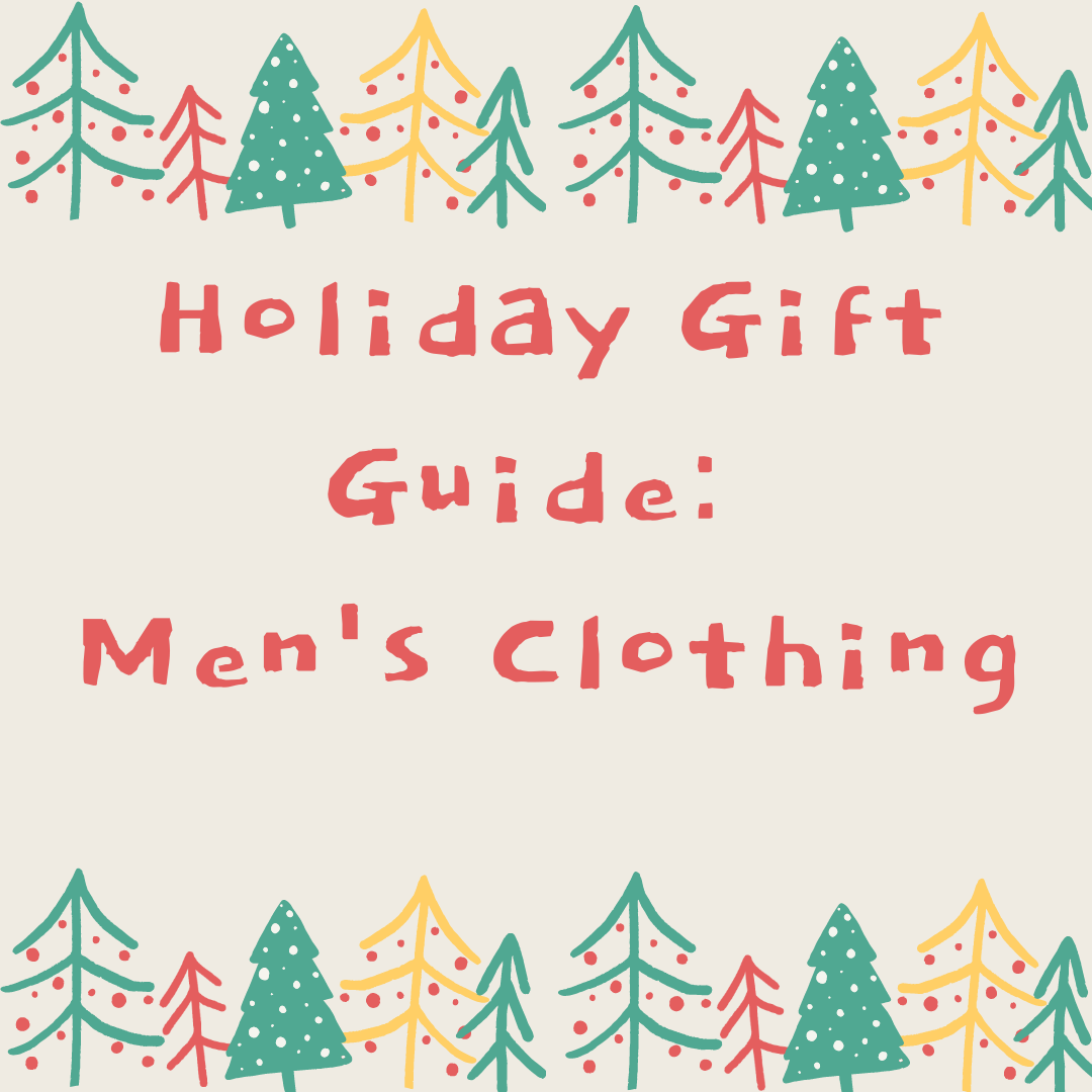 Holiday Gift Guide: Men's Clothing